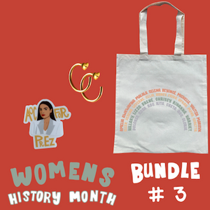 Women's History gift bundle. AOC Gold Plated hoop earrings, Canvas women's tote, AOC For Prez sticker. All made in Los Angeles by Latina clothing brand GRL Collective.