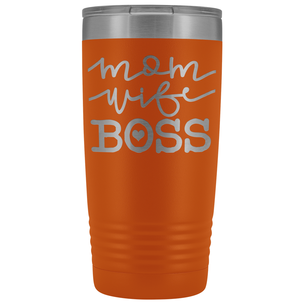 20 oz vacuum tumbler - Mom. Wife. Boss - Great gift for mother, mom, aunt, grandma, friend, and more