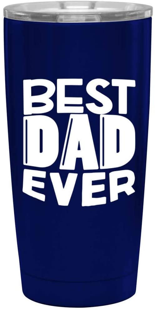 Best Dad Ever Blue Tumbler for Dad - Fun, Unique, Custom Designed Stainless Steel Copper Vacuum Insulated 20 oz Tumbler - Great Gift for Dad, Father, Men, Papa, Grandpa
