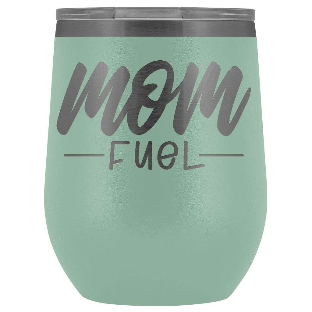 Vacuum Wine Tumbler - Mom Fuel - Great gift for mom, grandma, sister, friend, and more