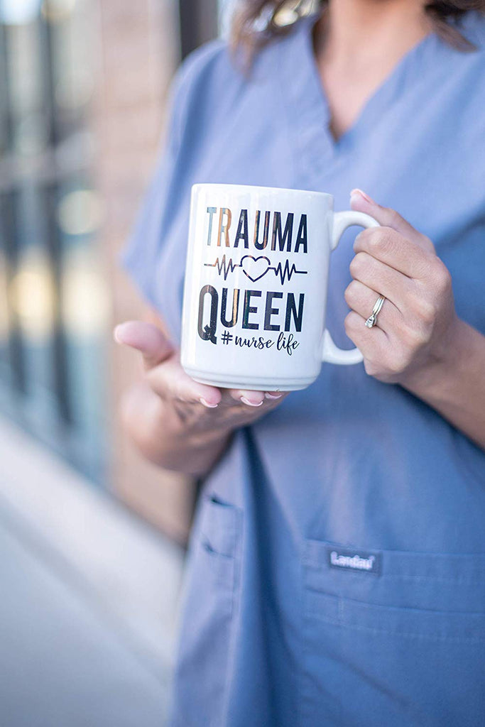 Trauma Queen #nurselife - Cute Funny Coffee Mug for Nurses - Unique Fun Gifts for Nurses, Nursing Students Under $20 - Handmade Coffee Cups & Mugs with Quotes, 15 oz