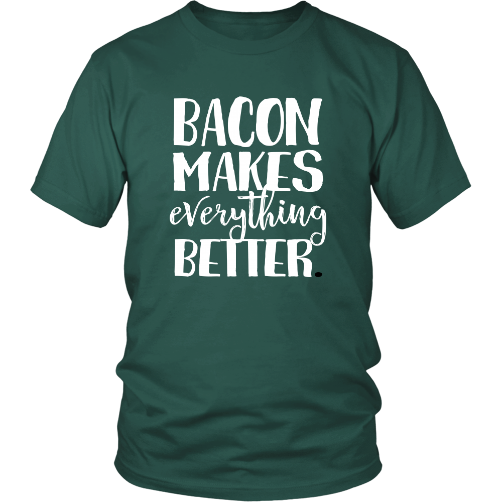 Bacon Makes Everything Better Unisex Tshirt - Funny Sayings Gift for Foodies, Bacon Lovers - Comes in 8 Colors & Small to Plus Size 4XL