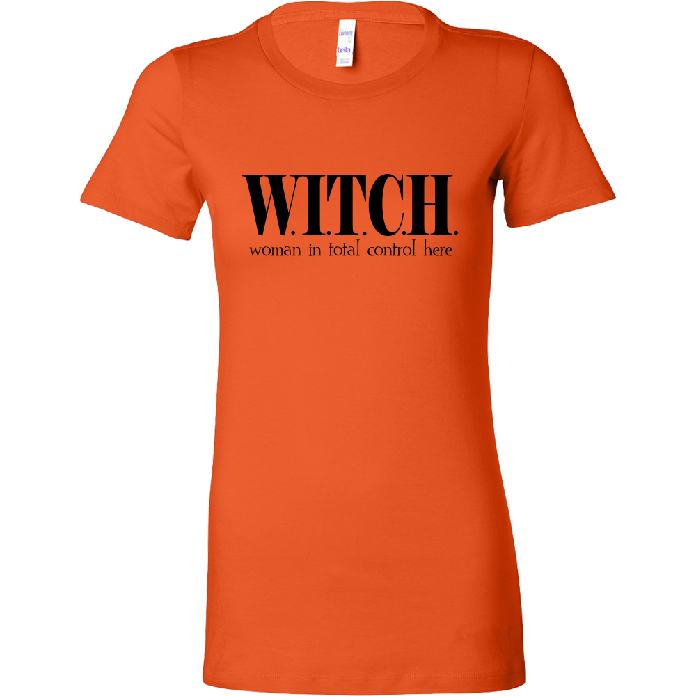 Witch Woman In Total Control Here Funny Halloween Shirt - Fitted Long T-shirt