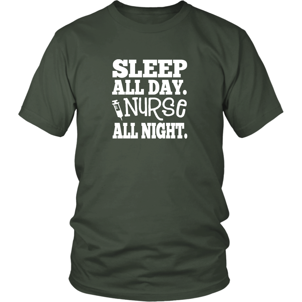 Sleep All Day. Nurse All Night Tshirt