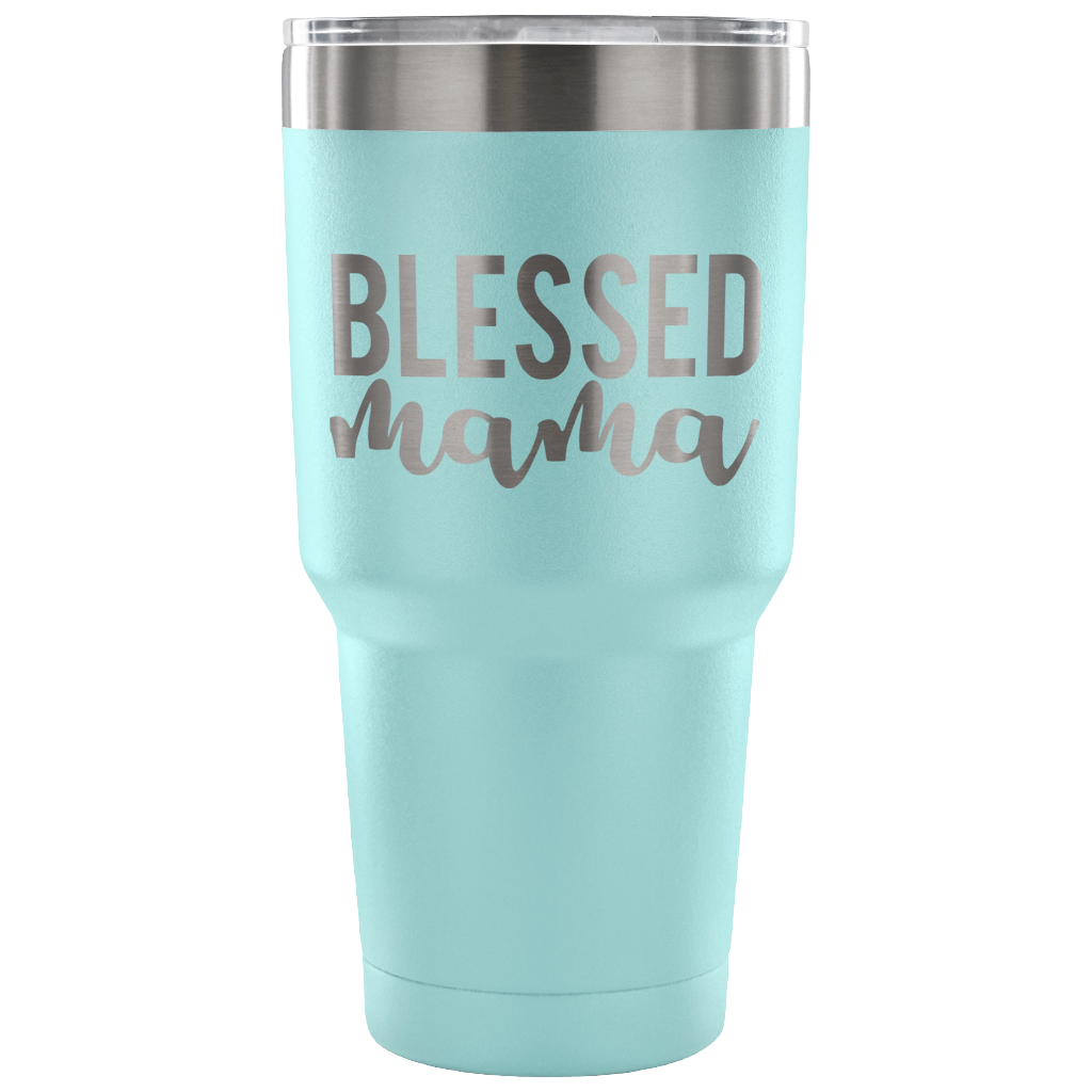 Blessed Mama - Laser-Etched Vacuum Sealed 30 Ounce Tumbler
