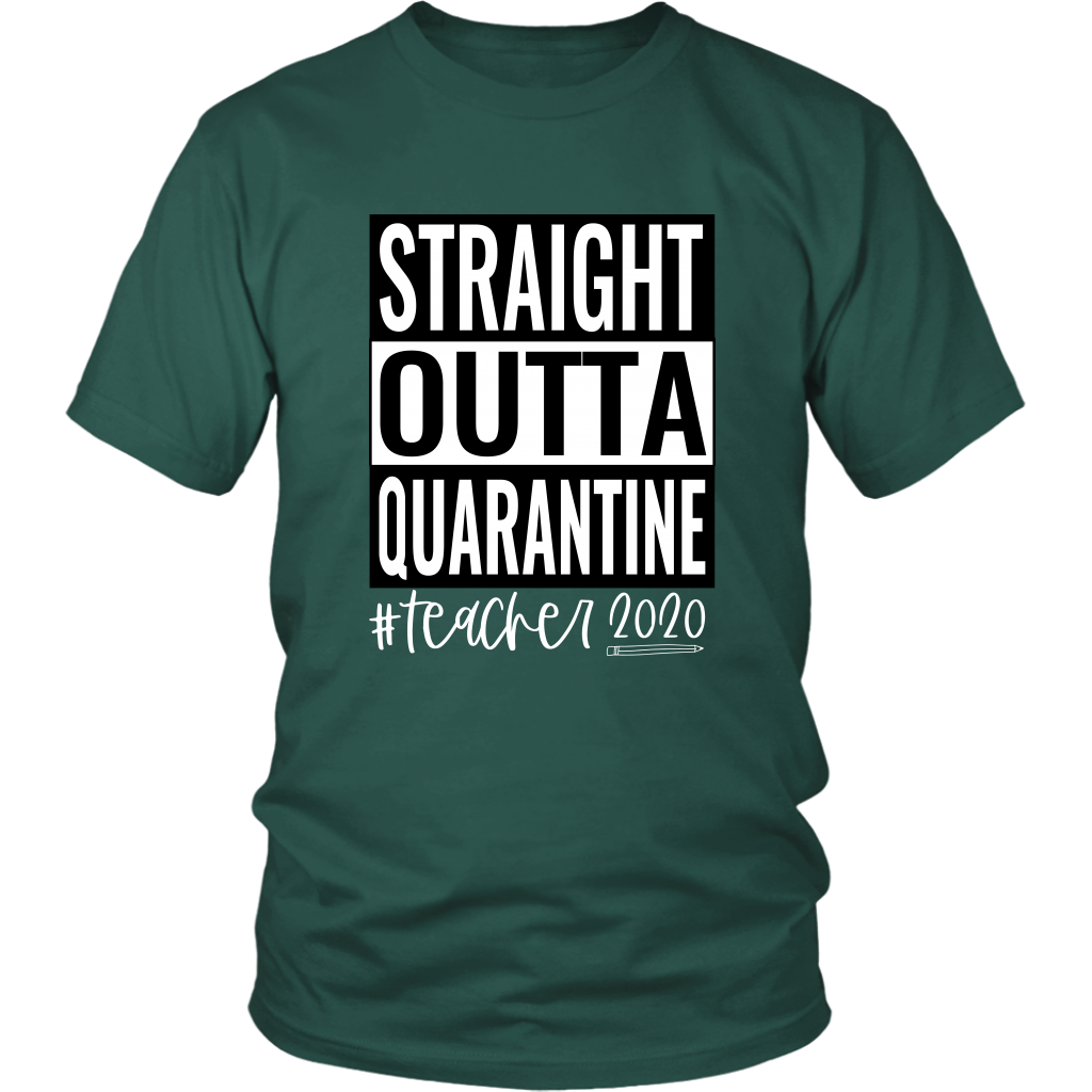 Straight Outta Quarantine #Teacher 2020 - Teacher Gift