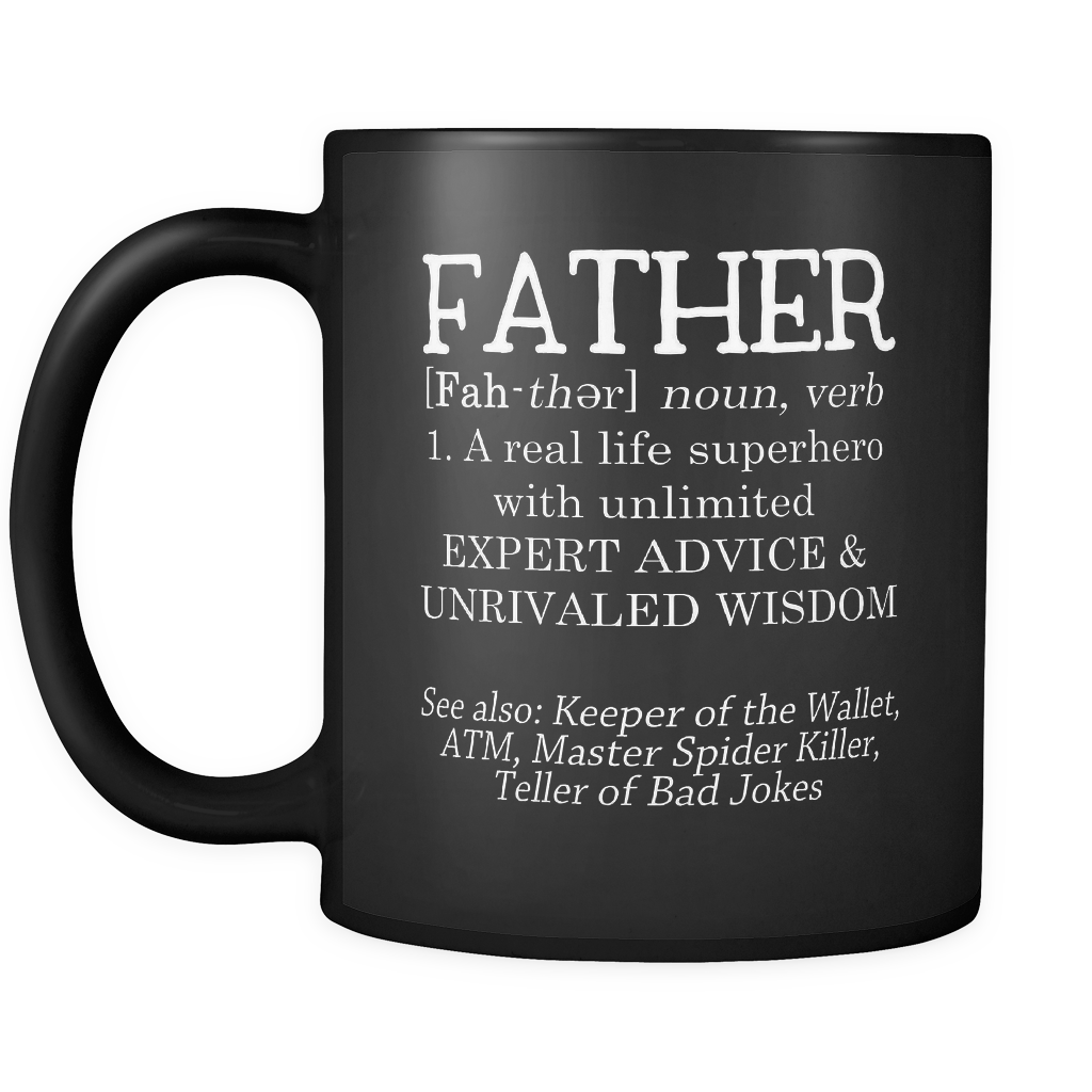 Definition of Father Coffee Mug - Funny Sayings, Perfect gift
