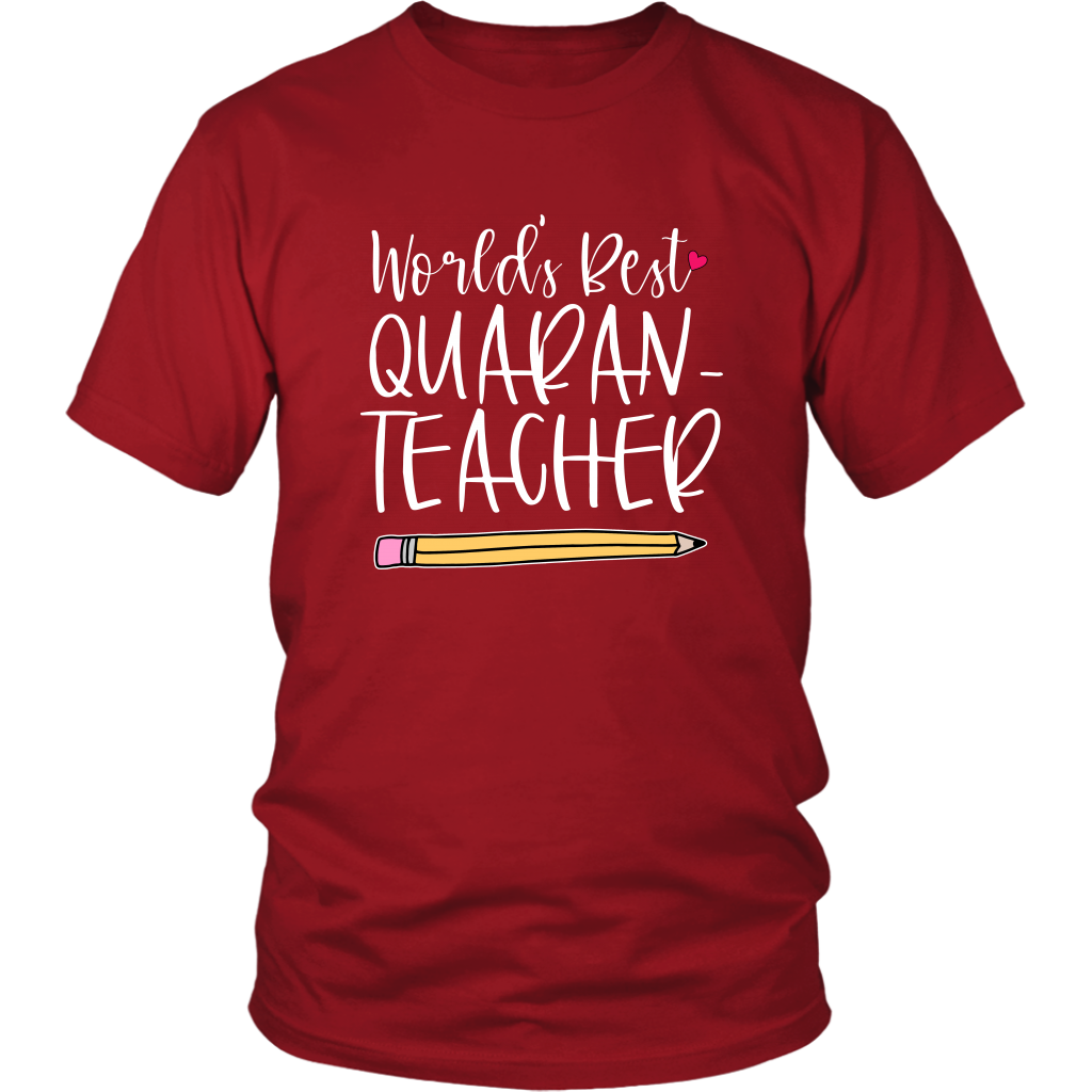 World's best Quaran-Teacher Tshirt - Teacher Gift