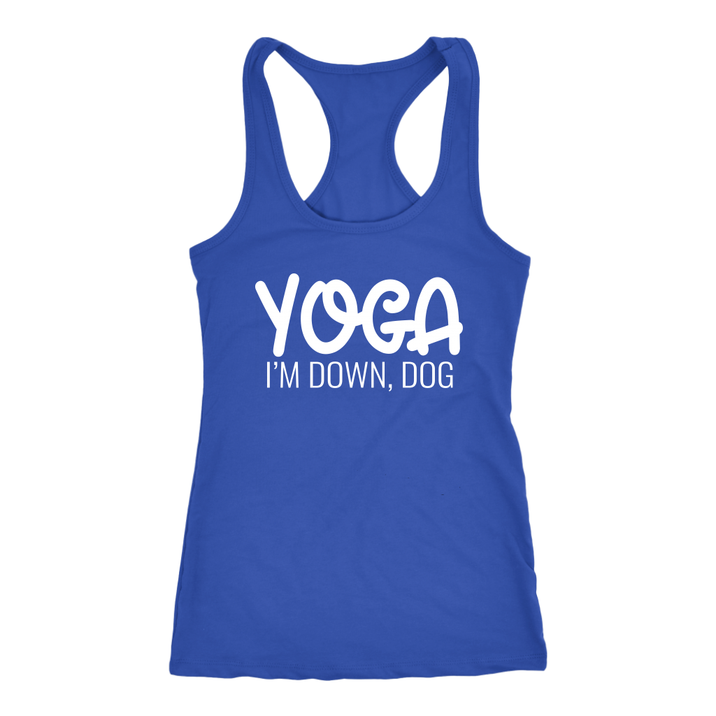 Funny Sayings Tank - Yoga - I'm Down Dog