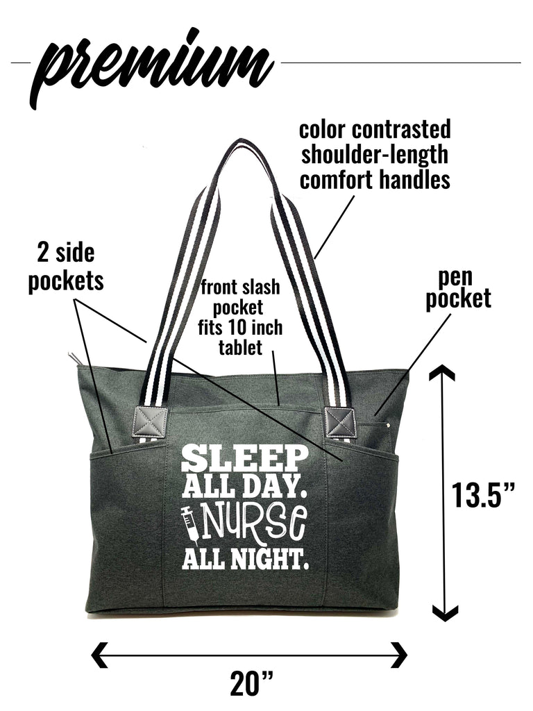 Sleep All Day Nurse All Night Black Tessa Zippered Tote Bag