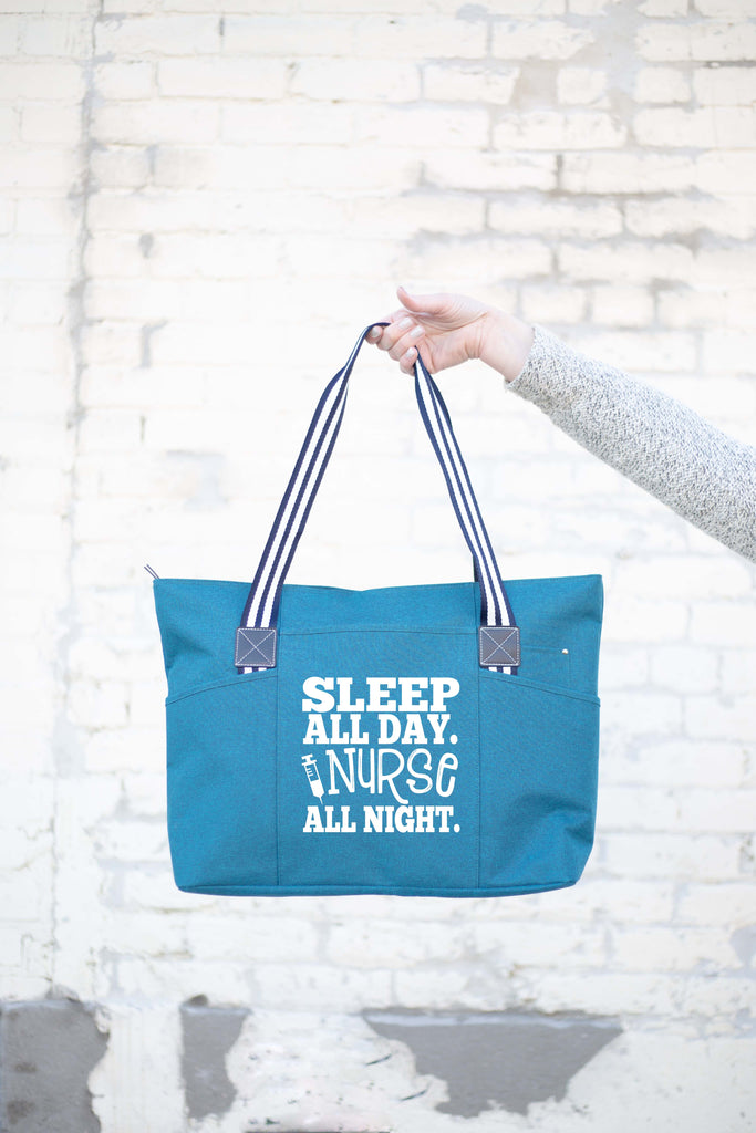 Sleep All Day Nurse All Night Teal Tessa Zippered Tote Bag