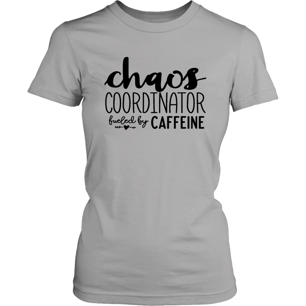 Chaos Coordinator Fueled by Caffeine T-Shirt