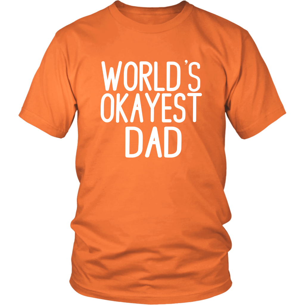 Funny Sayings T-Shirt - World's Okayest Dad