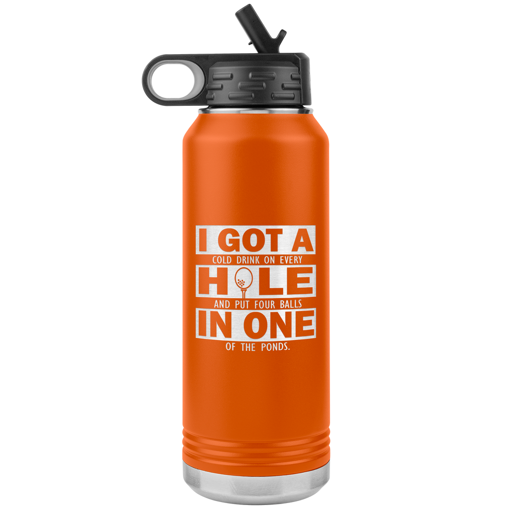 Funny Golfing I Got a Hole in One - Black - 32oz Stainless Steel Water Bottle for Dad, Grandpa
