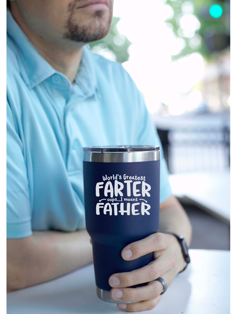 World's Greatest Farter...Oops, I Meant Father Navy 30 oz Vacuum Tumbler