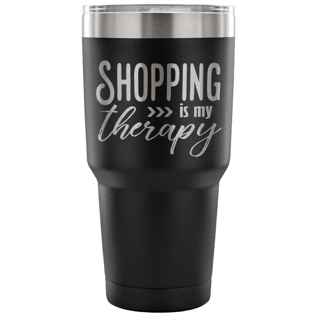 Shopping is My Therapy - Stainless Steel 30 oz Vacuum Tumbler Laser Etched
