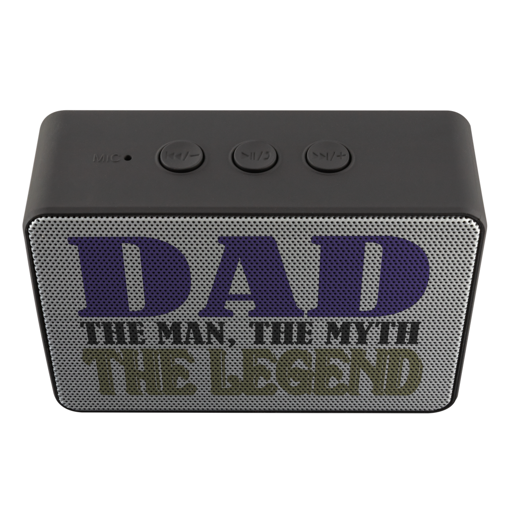 Father's and Dad's Unique Bluetooth Speaker - Dad, the Man, the Myth, the Legend - Great gift