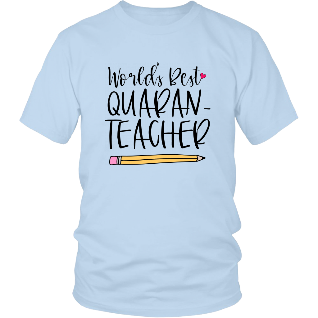 World's Best Quaran-Teacher T-shirt - Teacher Gifts