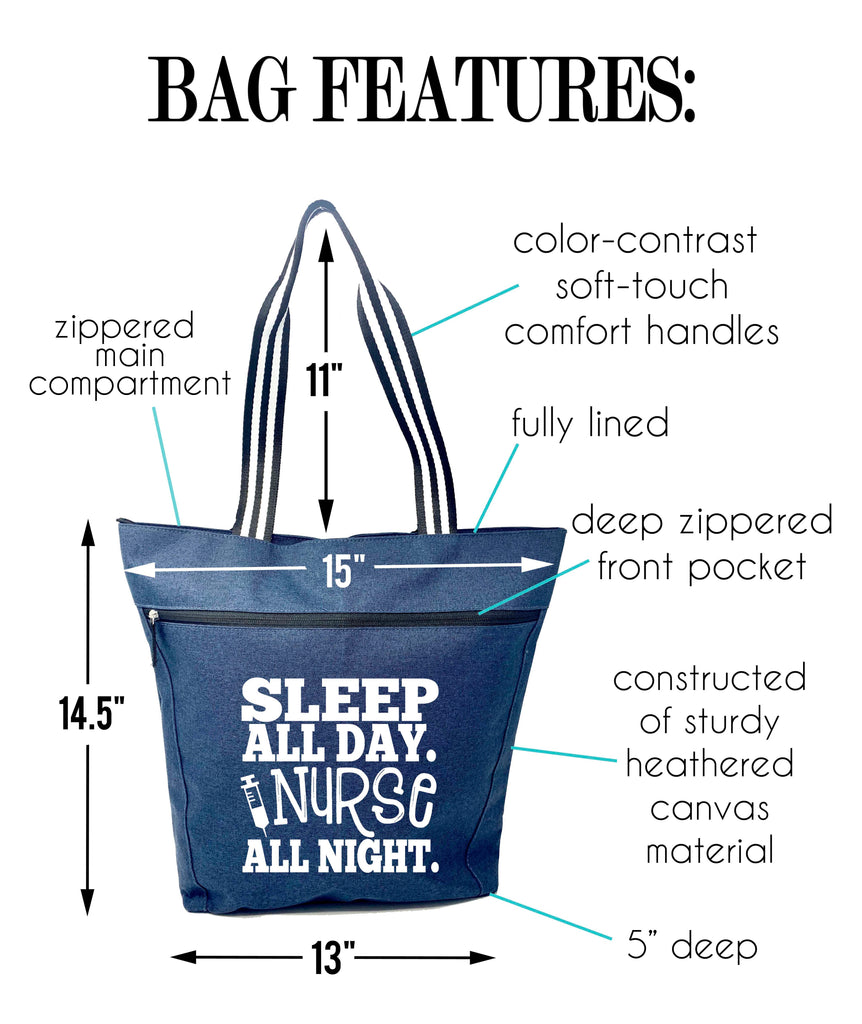 Sleep All Day, Nurse All Night Blue Lexie Zippered Tote Bag