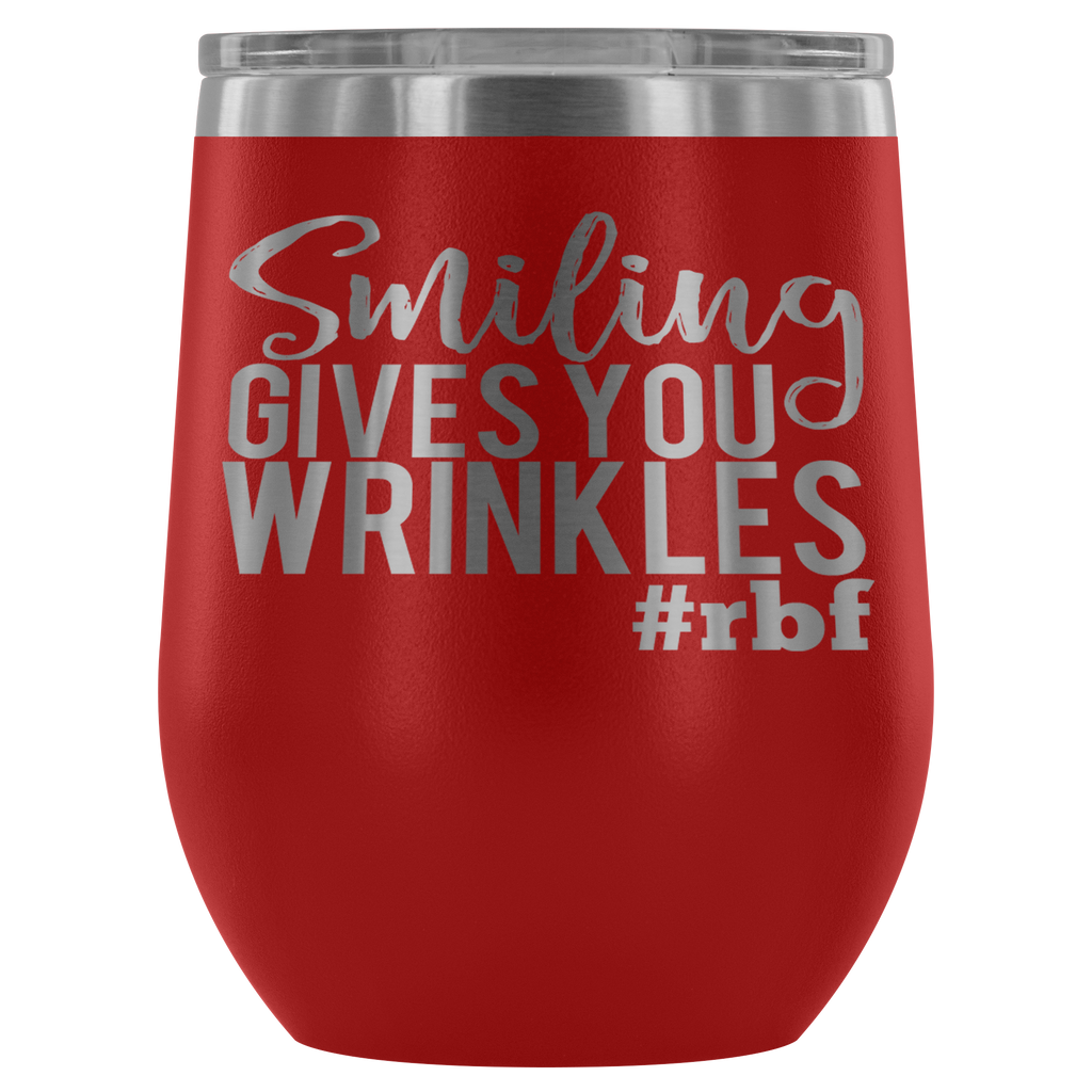 Stainless Steel 12 oz Stemless Wine Vacuum Tumbler - Smiling Gives You Wrinkles #RBF