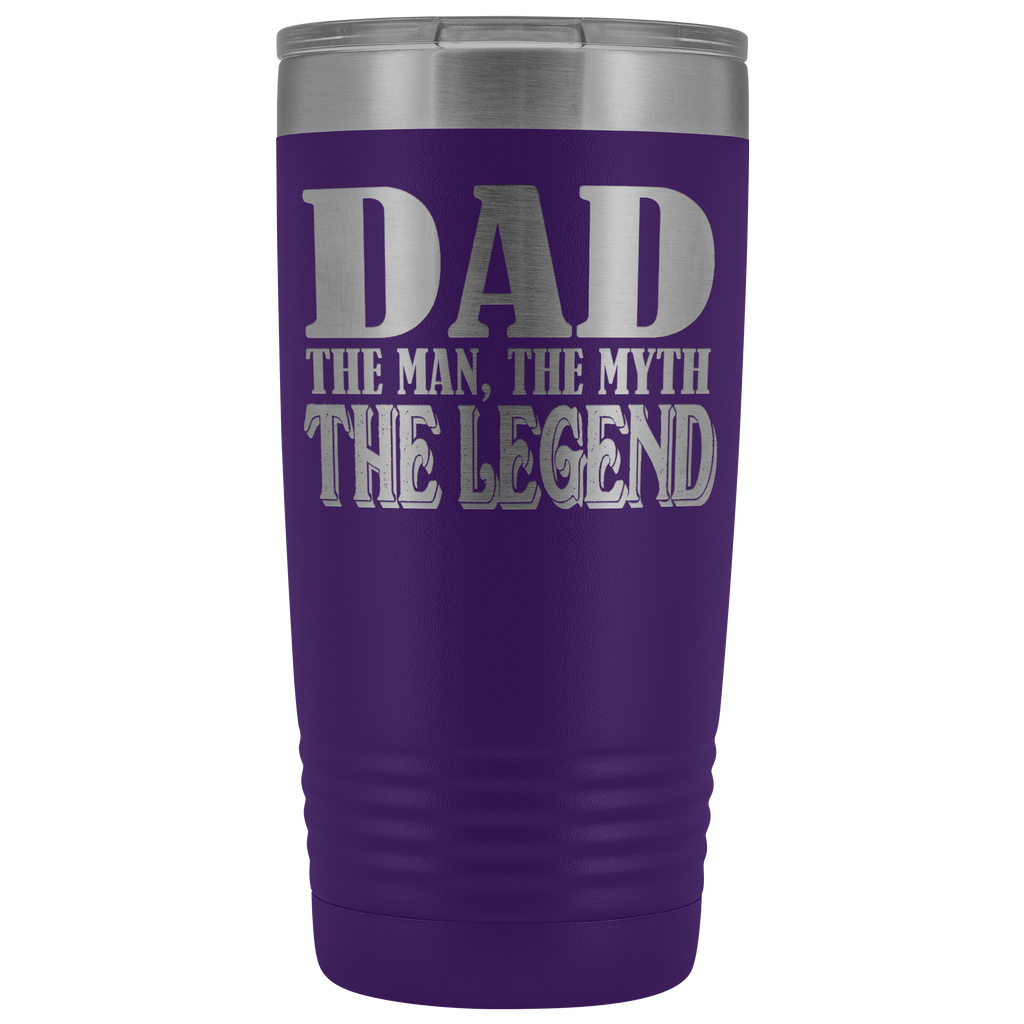 20 oz Vacuum Tumbler - Dad: The Man, The Myth, The Legend