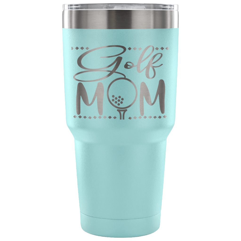 Golf Mom - Stainless Steel 30 ounce Vacuum Tumbler