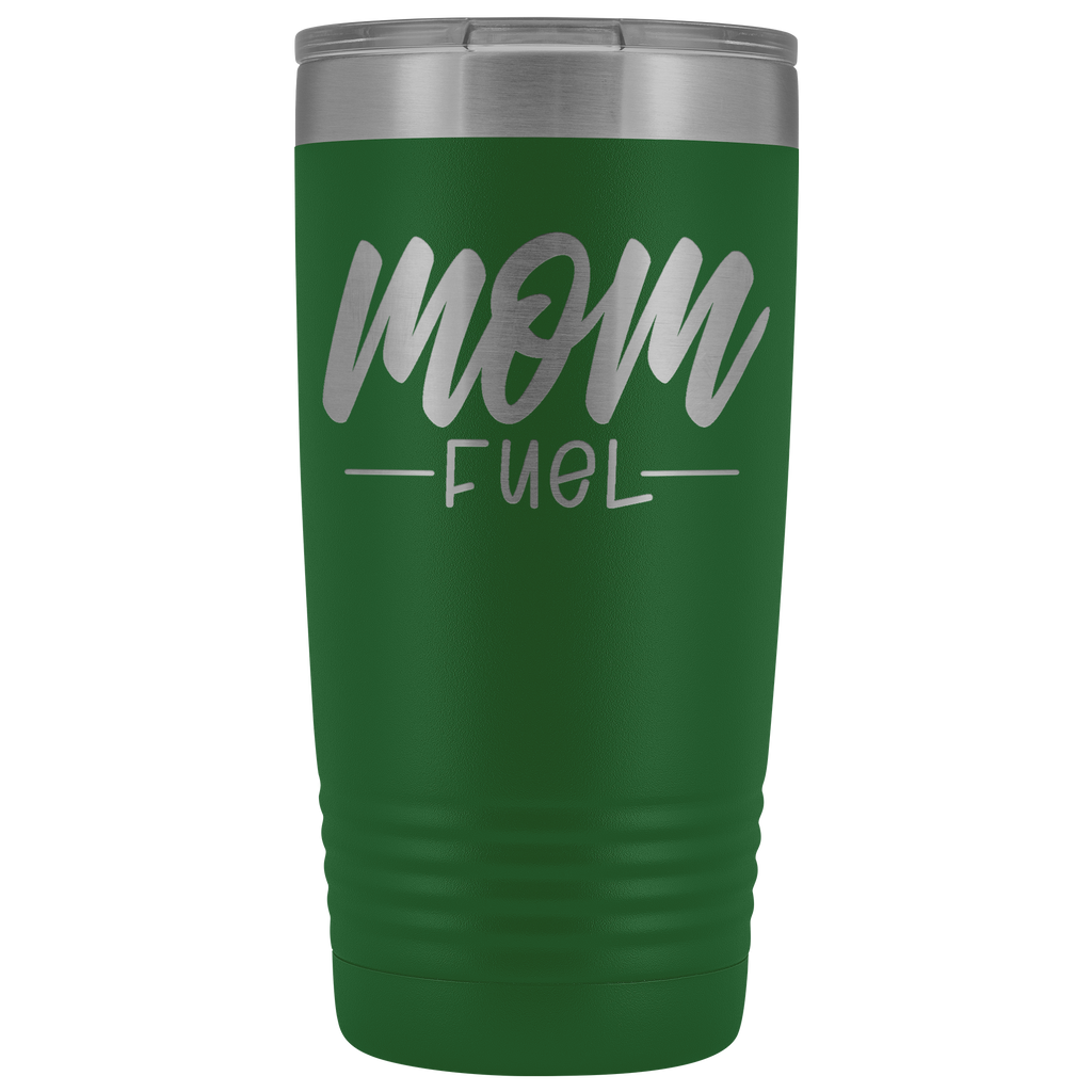 20 oz vacuum tumbler - Mom Fuel - Gift for mom, mother, friend, aunt, grandma, and more