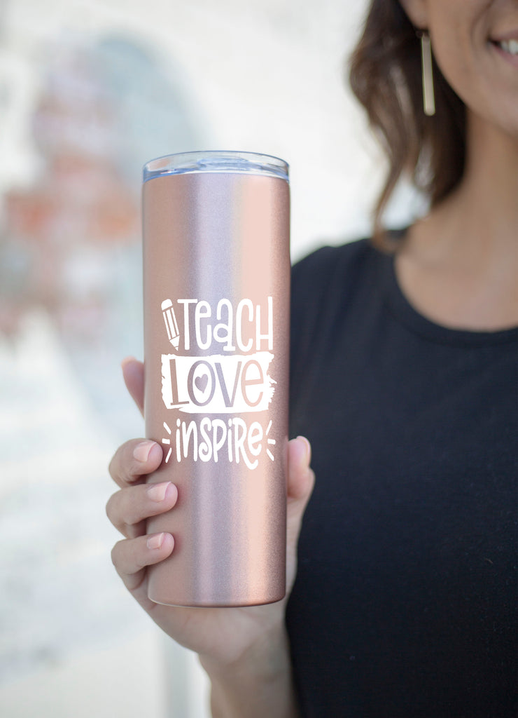 Teach Love Inspire Rose Gold 20 oz Skinny Tumbler for Teachers