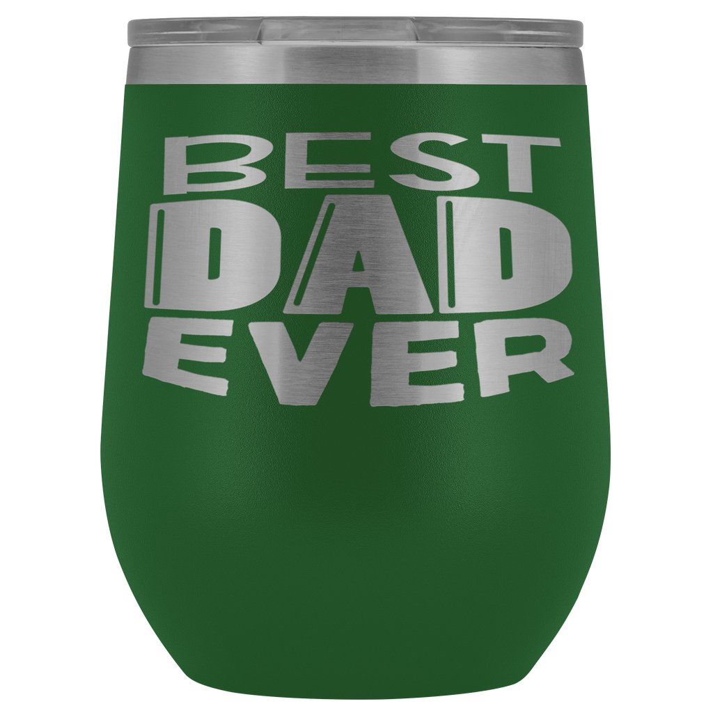 Vacuum Wine Tumbler - Best Dad Ever