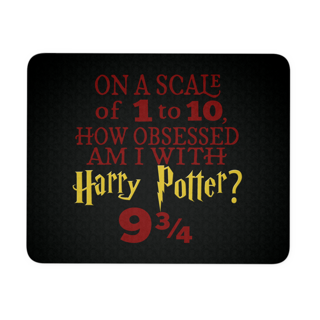 Obsessed 9 3/4 - Harry Potter Inspired Computer Mousepad