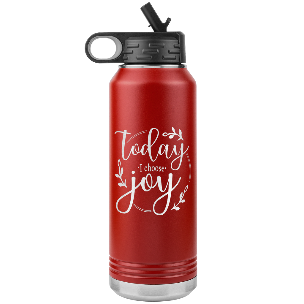 Today I Choose Joy - 32oz Stainless Steel Water Bottle for Religious Christian Women