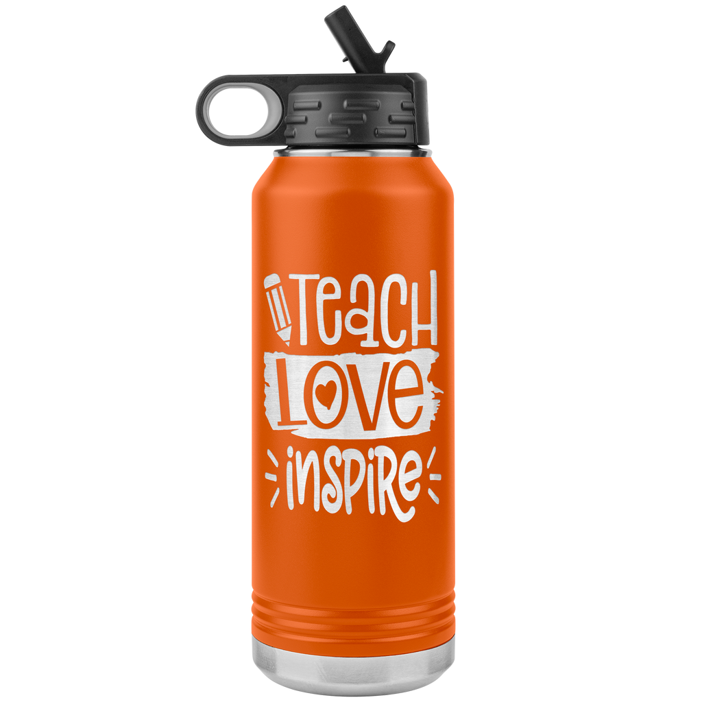 Teach Love Inspire - 32oz Stainless Steel Water Bottle for Teachers, Educators, Teaching Assistants