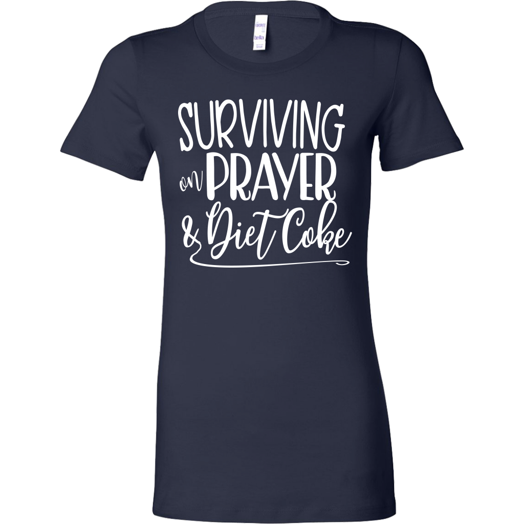 Surviving on Prayer & Diet Coke Tshirt