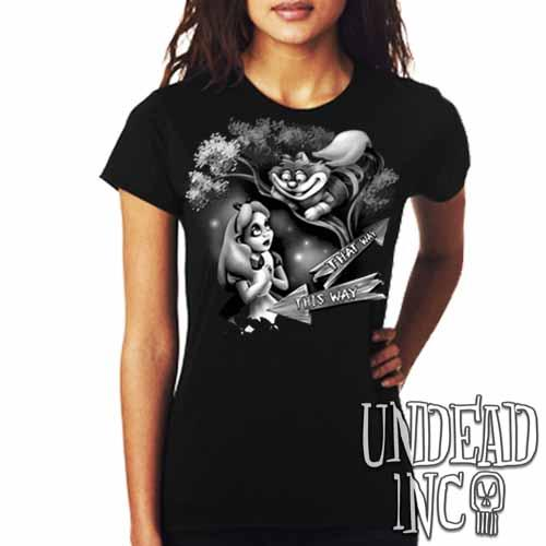 Alice In Wonderland Cheshire Cat THAT WAY Black Grey - Ladies T Shirt - Undead Inc Ladies T-shirts,