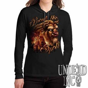 "Beauty & the Beast ""Break the Spell"" - Ladies Long Sleeve Hooded Shirt - Undead Inc Long Sleeve T Shirt,"