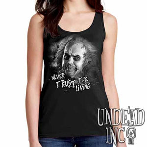 "Tim Burton Beetlejuice ""never trust the living""  - Ladies Singlet Tank - Black Grey"