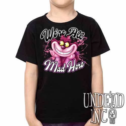 We're All Mad Alice In Wonderland Cheshire Cat - Kids Unisex Girls and Boys T shirt Clothing