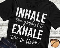 inhale the good....