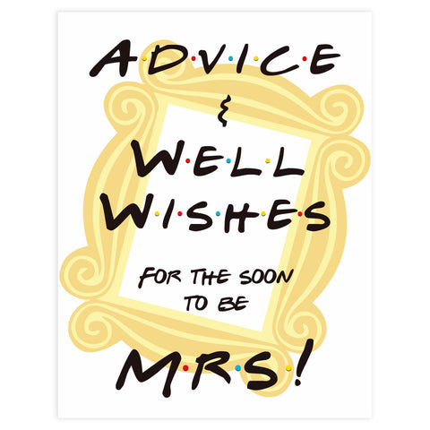 advice and well wishes bridal sign, bridal table signs, Printable bridal shower signs, friends bridal shower decor, friends bridal shower decor ideas, fun bridal shower decor, bridal shower game ideas, friends bridal shower ideas