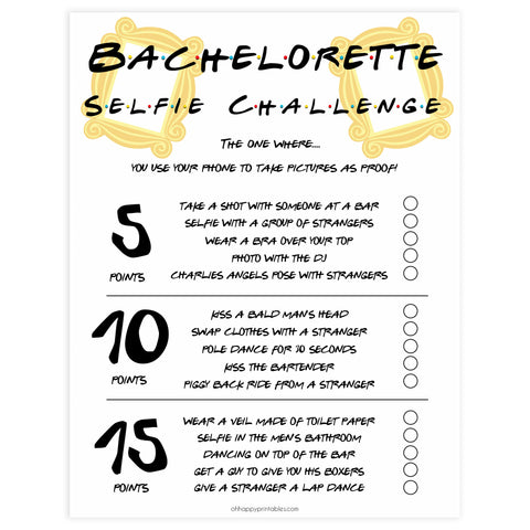 bachelorette selfie challenges, selfie challenge game, Printable bachelorette games, friends bachelorette, friends hen party games, fun hen party games, bachelorette game ideas, friends adult party games, naughty hen games, naughty bachelorette games