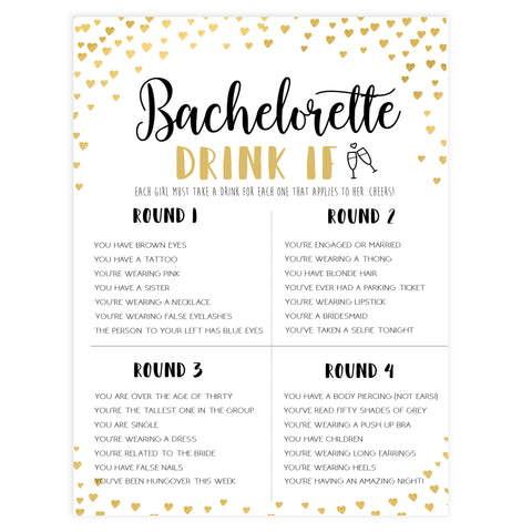 Gold hearts bachelorette games, bachelorette drink if game, printable bachelorette games, hen party games, top party games, fun bridal shower games, bachelorette party games