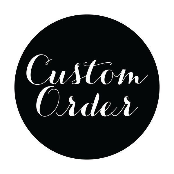 Custom Order - 2 Signs - Lisa