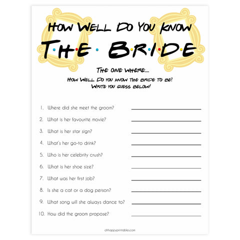 how well do you know the bride game, Printable bridal shower games, friends bridal shower, friends bridal shower games, fun bridal shower games, bridal shower game ideas, friends bridal shower