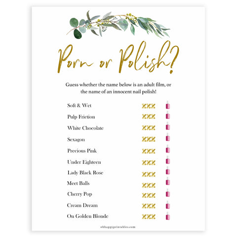 Floral bachelorette games, porn or polish game, top hen party games, fun bridal games, hen party games, printable bridal games, bridal shower ideas, eucalyptus bridal ideas, bachelorette ideas