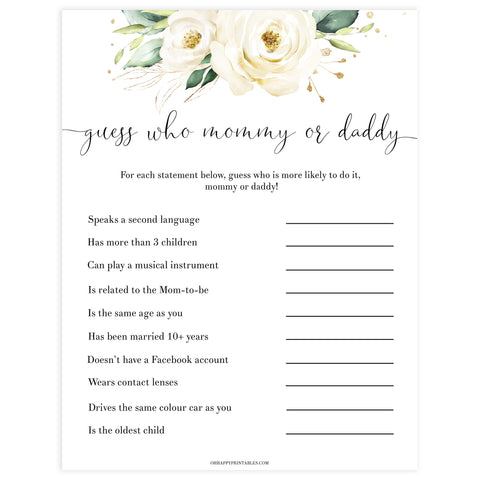 guess who mommy or daddy game, Printable baby shower games, shite floral baby games, baby shower games, fun baby shower ideas, top baby shower ideas, floral baby shower, baby shower games, fun floral baby shower ideas