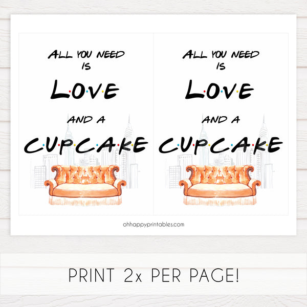love and cupcake sign, Printable bridal shower signs, friends bridal shower decor, friends bridal shower decor ideas, fun bridal shower decor, bridal shower game ideas, friends bridal shower ideas