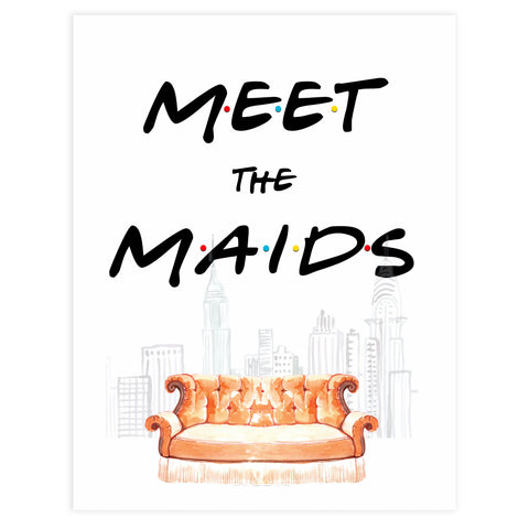 meet the maids sign, Printable bridal shower signs, friends bridal shower decor, friends bridal shower decor ideas, fun bridal shower decor, bridal shower game ideas, friends bridal shower ideas