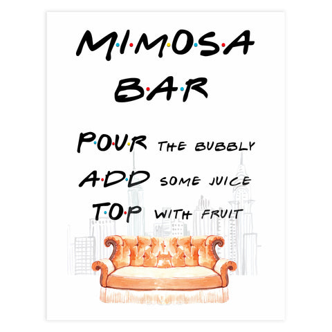 mimosa bar sign, mimosa friends table sign, Printable bridal shower signs, friends bridal shower decor, friends bridal shower decor ideas, fun bridal shower decor, bridal shower game ideas, friends bridal shower ideas