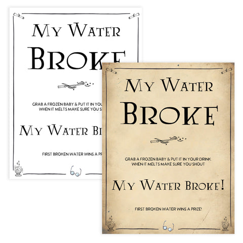 Baby Shower My Waters Broke Sign, Wizard baby shower games, printable baby shower games, Harry Potter baby games, Harry Potter baby shower, fun baby shower games,  fun baby ideas