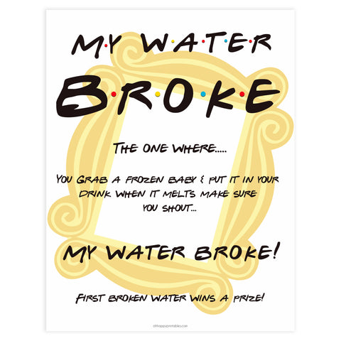 my waters broke baby sign, Printable baby shower games, friends fun baby games, baby shower games, fun baby shower ideas, top baby shower ideas, friends baby shower, friends baby shower ideas